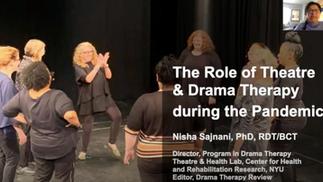 USA: The Role of Theatre and Drama Therapy during the Pandemic. Dr Nisha Sajnani, New York Universit