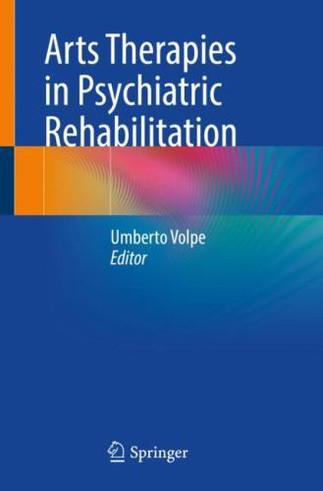 Publication Spotlight: Arts Therapies in Psychiatric Rehabilitation