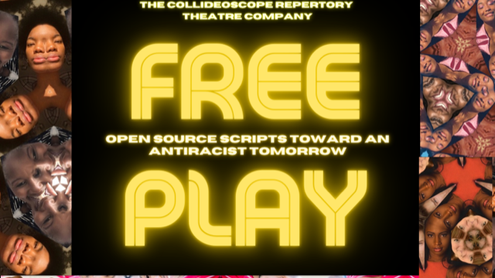 USA: CollideOscope Repertory Theatre Company presents Free Play: Open Source Scripts Towards an Anti