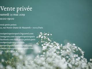 Vente privée samedi 25 mai 11h00-19h00