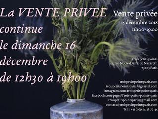 La vente privée continue le 16 décembre de 12h30 à 19h00
