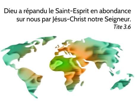 Le Saint-Esprit en abondance