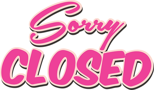Sorry Closed.png