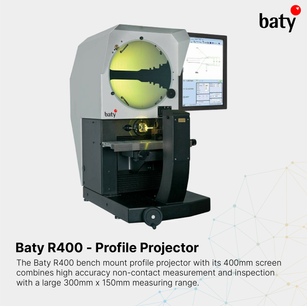 Baty R400 - Profile Projector