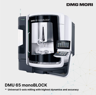 DMU 65 monoBLOCK - Universal 5-axis milling with highest dynamics and accuracy