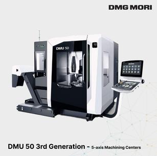 DMU 50 3rd Generation - 5-axis Machining Centers