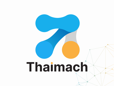 THAIMACH, we are moving forward towards industry 4.0 era.