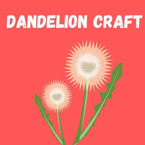 Dandelion Craft