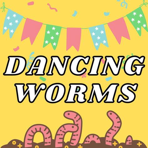 Dancing Worms