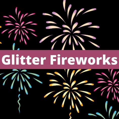 Glitter Fireworks