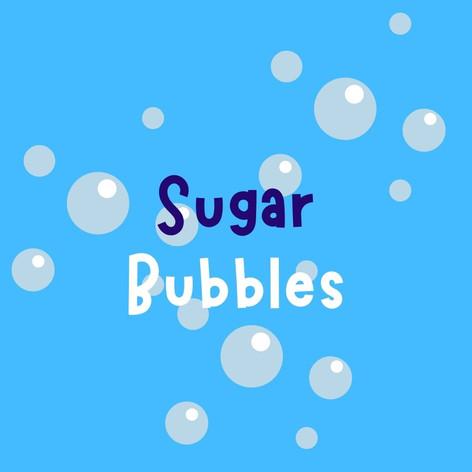 Sugar Bubbles