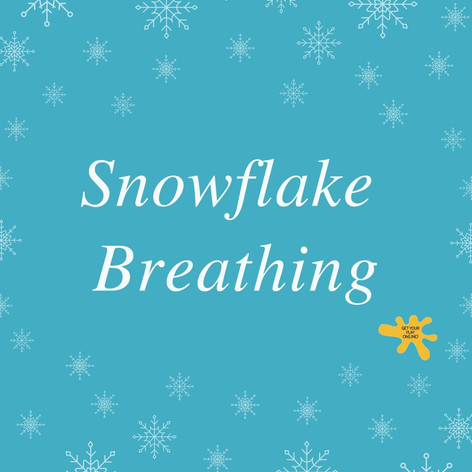 Snowflake Breathing