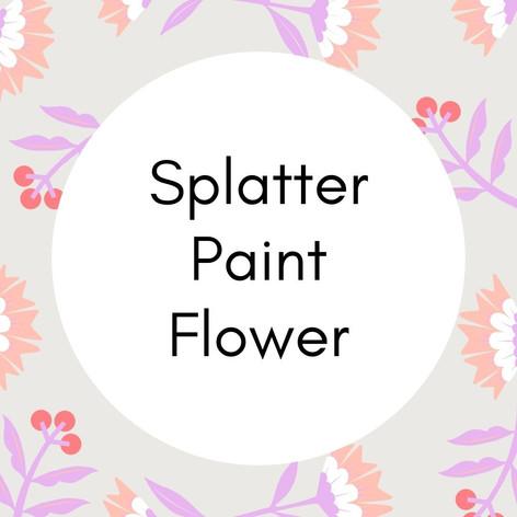 Splatter Paint Flower