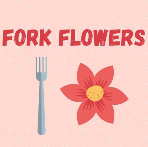 Fork Flowers