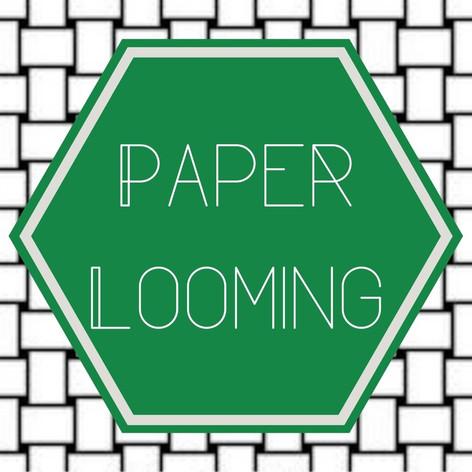 Paper Looming
