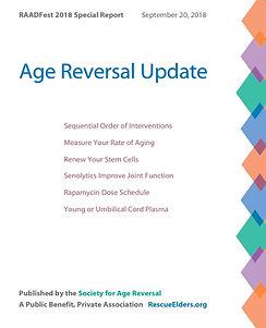 RAADFest 2018 Age Reversal Update 1st pa