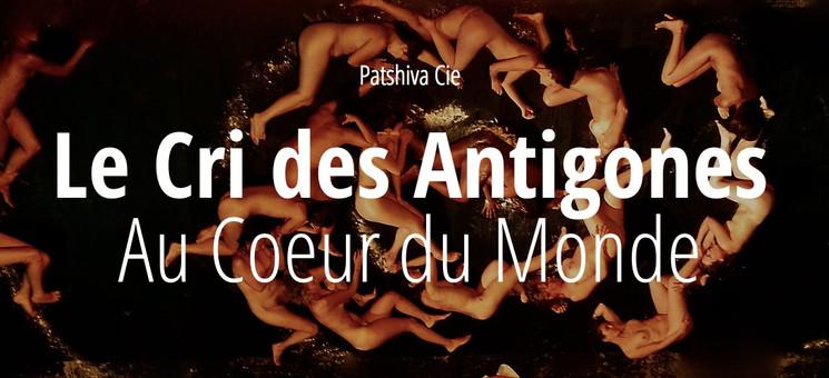 Le Cri des Antigones - Patshiva Cie