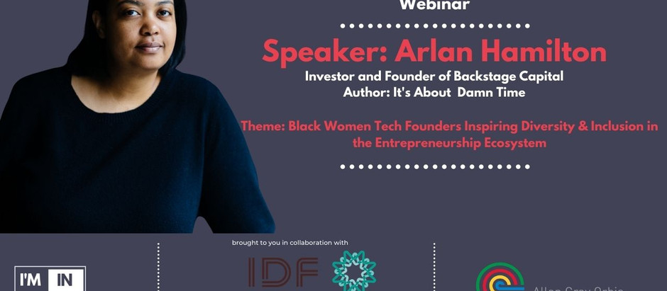 I'M IN Accelerator Inclusion and Diversity in the Entrepreneurial Ecosystem with Arlan Hamilton
