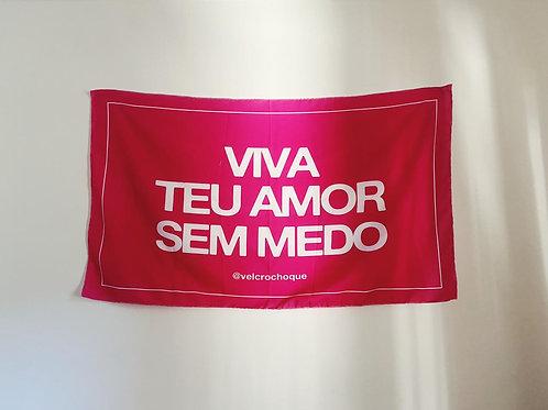 canga bandeira, viva teu amor sem medo    @velcrochoque