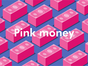 Pink money: o poder de consumo do vale