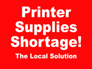 Printer Supplies Shortage - Local Solution