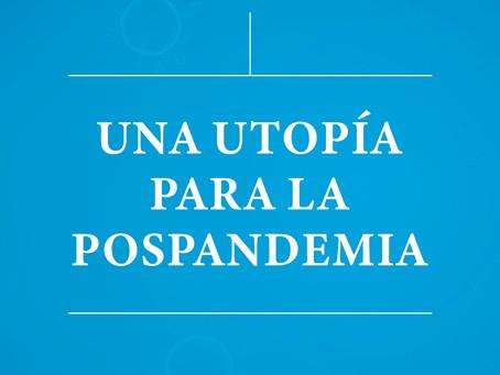 Una utopía para la pospandemia
