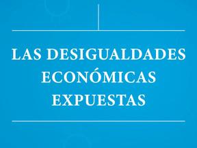 Las desigualdades económicas expuestas