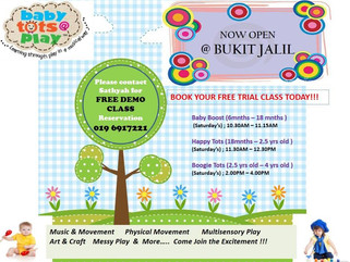 Babytots@play is now opening in Bukit Jalil , Kuala Lumpur 04th April 2015