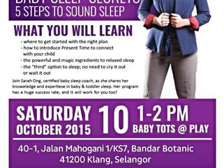 Baby Sleep Secrets (Free Talk) by Sarah Ong at Babytots@play Bandar Botanic Klang , 10th October 201