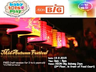 Lantern making session by Babytots@play Subang Jaya & Aeon Big Subang Jaya , 19th September 2015