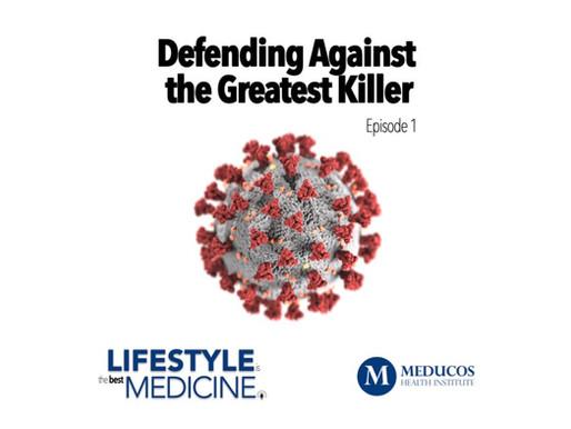Defending Against the Greatest Killer