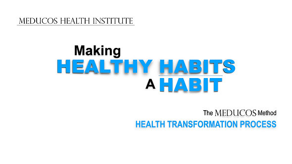 Making Healthy Habits A Habit: A Meducos Health Institute Course