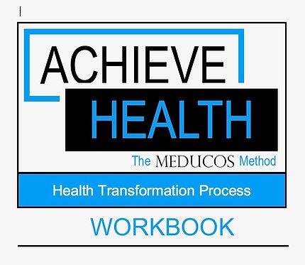 Achieve Health: Health Transformation Process Workbook
