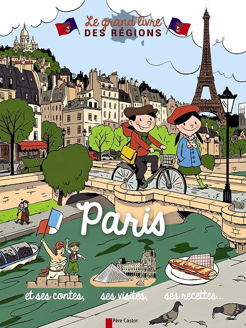 Le Grand Livre des Régions - Paris - 9782081308534