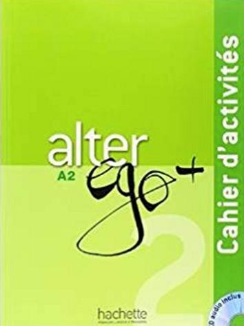 Alter Ego+ A2 Activités