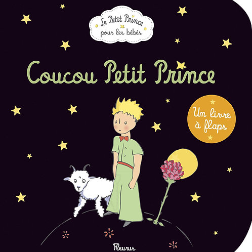 Coucou Petit Prince - French flap book - 9782215126164