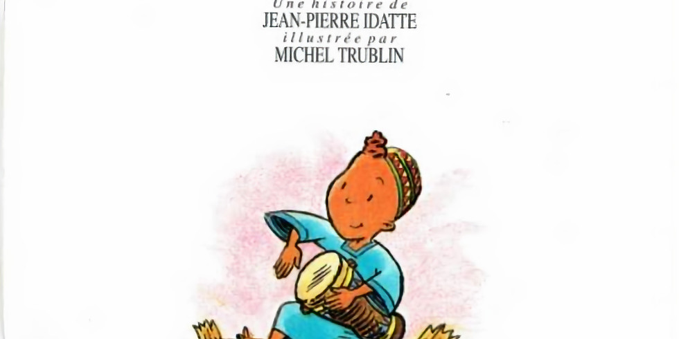 French story time - Boubam et le tam-tam