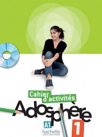 Adosphère 1 Cahier d'Activités