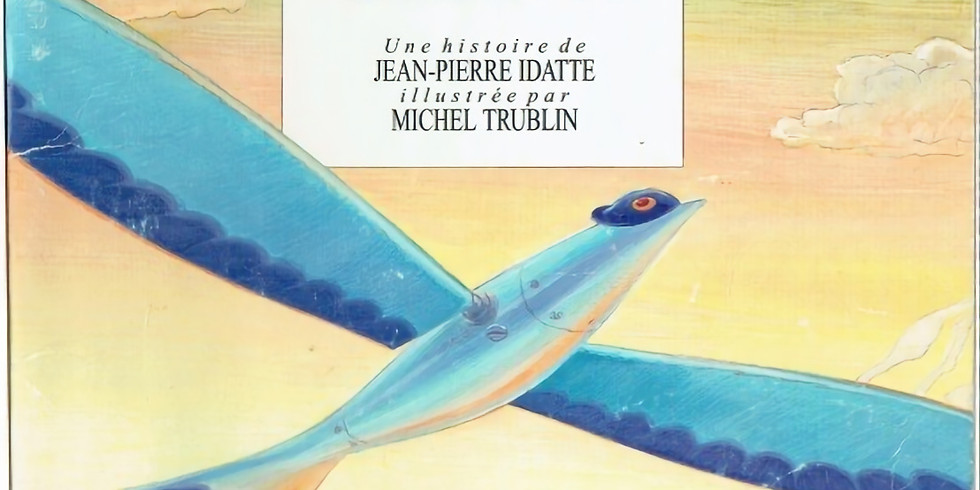 French story time - Le bel oiseau
