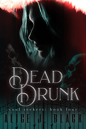 Dead Drunk by Alice J. Black
