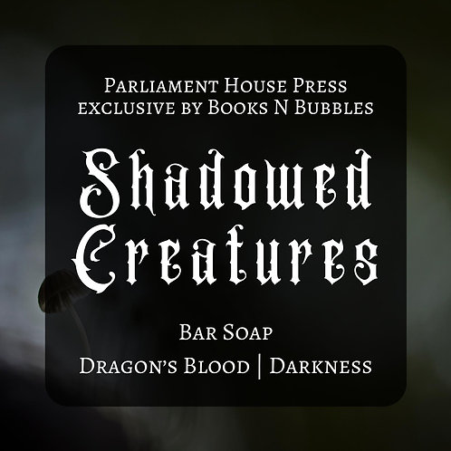 Shadowed Creatures - Books n Bubbles Exclusive