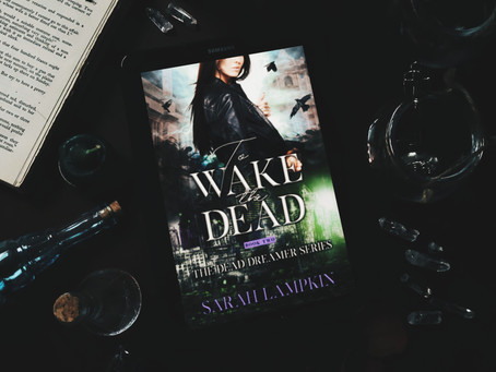READ THE FIRST TWO CHAPTERS: To Wake The Dead by Sarah Lampkin