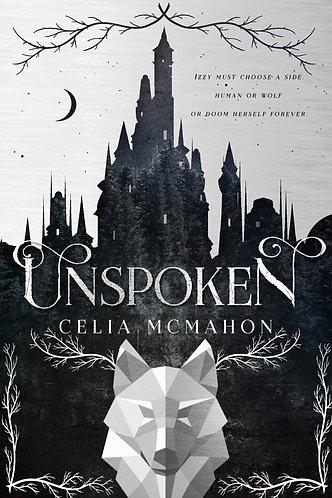 Unspoken by Celia McMahon