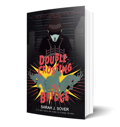 Double Crossing the Bridge by Sarah J. Sover