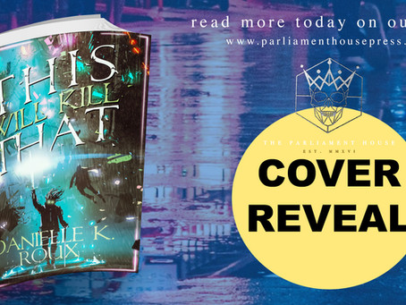COVER REVEAL: This Will Kill That by Danielle K. Roux