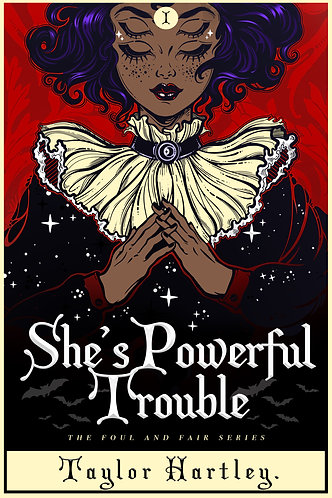 She's Powerful Trouble by Taylor Hartley