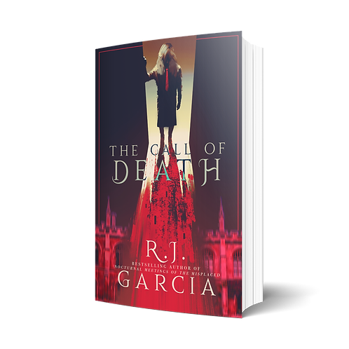 The Call of Death by R.J. Garcia