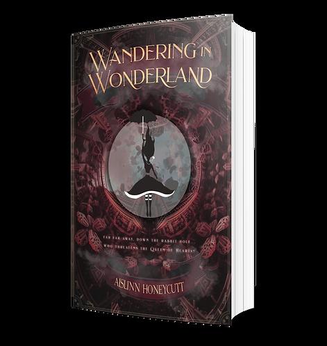 Wandering In Wonderland by Aislinn Honeycutt