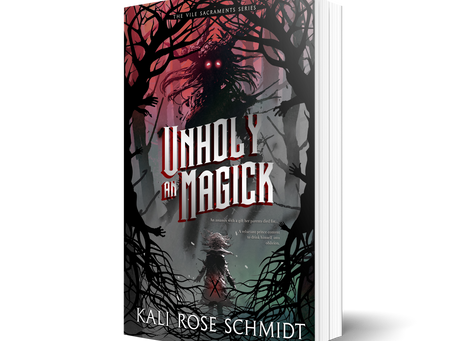 READ THE FIRST TWO CHAPTERS: An Unholy Magick by Kali Rose Schmidt