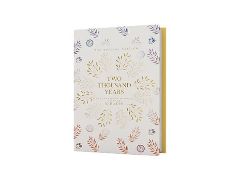 Two Thousand Years by M. Dalto, The Special Edition Hard Cover